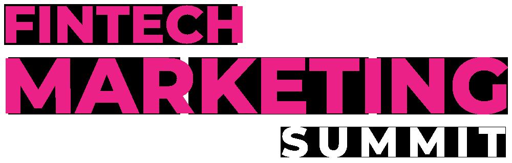 Fintech Marketing Summit